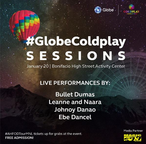 The 2nd #GlobeColdplay Sessions will give everyone a sky full of stars, with rockin' performances of the epic duo-- Leanne and Naara, along with the legendary combo of Bullet Dumas, Johnoy Danao and Ebe Dancel. They are set to serenade everyone with Coldplay favorites such as Fix You, A Sky Full of Stars, Up&Up and Magic. It will happen on January 20, 2017 at the Bonifacio High Street Activity Center. This event is free for all, and Globe customers can get a chance to win concert tickets and exclusive Coldplay freebies if they complete all the activities in the Globe booth.